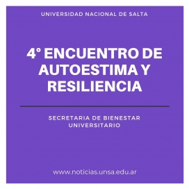 Leer más:4° Encuentro de Autoestima y Resiliencia