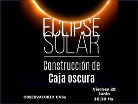 """Leer más:Hoy el Observatorio de la UNSa realizará una charla – taller sobre """"El eclipse y observación de..."""