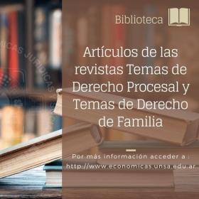Leer más:Artículos de las revistas Temas de Derecho Procesal y Temas de Derecho de Familia