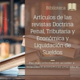 Leer más:Biblioteca Económicas: Artículos de las revistas Doctrina Penal, Tributaria y Económica y...