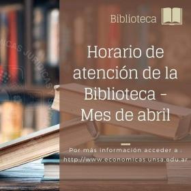 Leer más:Económicas: Horario de atención de la Biblioteca durante el mes de abril