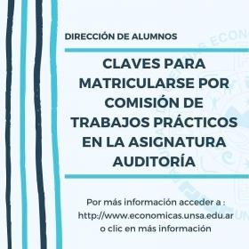 Leer más:Económicas: Claves para matricularse por Comisión de TP de Auditoría
