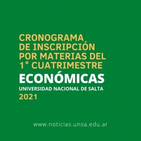 Leer más: Económicas: Cronograma de inscripción por materias para el 1° cuatrimestre 2021