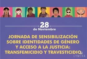 Leer más:Jornada de sensibilización de identidades de género y acceso a la justicia