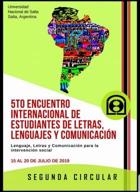 Leer más:5to Encuentro Internacional de Estudiantes de Letras, Lenguaje y Comunicación