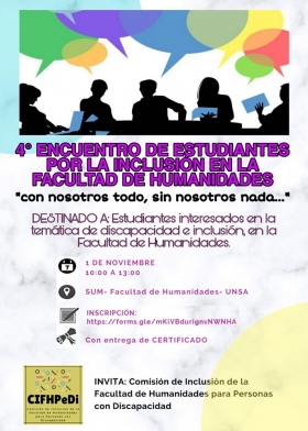 Leer más:4° Encuentro de estudiantes por la Inclusión en la Facultad de Humanidades