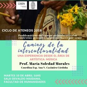 Leer más:Ciclo de ateneos 2018, Caminos de la interculturalidad una experiencia desde el área de...