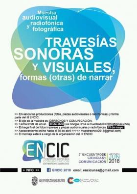 Leer más:ENCIC 2018: Convocatoria abierta para presentación de muestras audiovisuales, radiofónicas y...