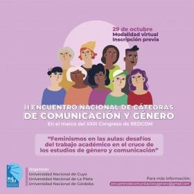 Leer más:II Encuentro Nacional de Cátedras de Comunicación y Género
