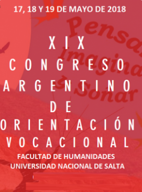 Leer más:Cronograma del XIX Congreso Argentino de Orientación Vocacional