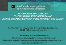 Leer más:VI Jornadas Nacionales de Investigadores/as en Formación en Educación