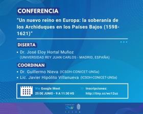 """Leer más:Conferencia: """"Un nuevo reino en Europa: la soberanía de los Archiduques en los Países Bajos..."""
