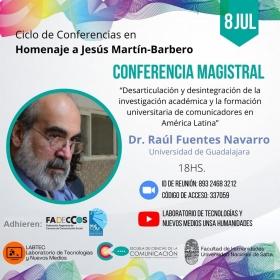 Leer más:Conferencia Dr. Raúl Fuentes Navarro