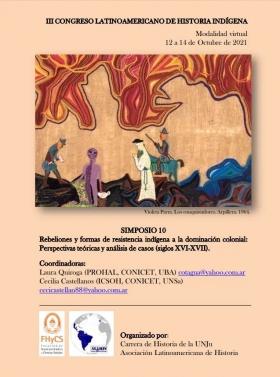 Leer más:Simposio Rebeliones y formas de resistencia indígena a la dominación colonial: Perspectivas...