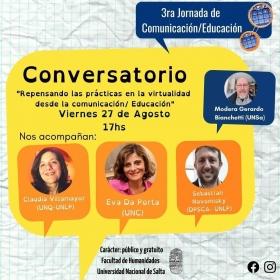 Leer más:Conversatorio: Repensando las prácticas en la  virtualidad desde la Comunicación/ Educación