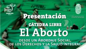 Leer más:Panel de presentación de la Cátedra Libre sobre Aborto