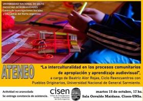 """Leer más:ATENEO: """"La interculturalidad en los procesos comunitarios de apropiación y aprendizaje audiovisual"""""""