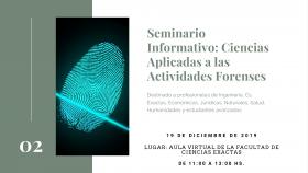 """Leer más:Seminario Informativo: """"Ciencias aplicadas a las actividades forenses"""""""