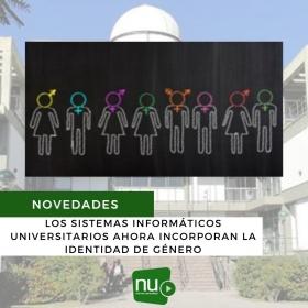 Leer más:LOS SISTEMAS INFORMÁTICOS UNIVERSITARIOS AHORA INCORPORAN LA IDENTIDAD DE GÉNERO