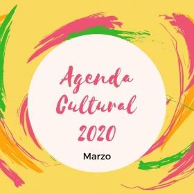Leer más:AGENDA CULTURAL MARZO 2020