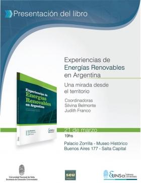 Leer más:Presentación del libro Experiencias de Energías Renovables en Argentina. Una mirada desde el...