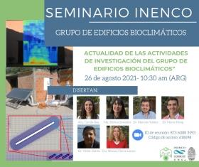 Leer más:Seminario INENCO: Actualidades de las actividades de investigación del grupo de edificios...