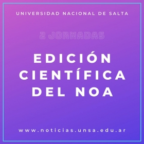 Leer más:2 Jornadas de Edición Científica del NOA: Desafíos y oportunidades de la comunicación científica...