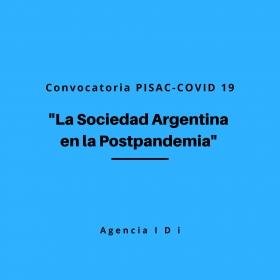 Leer más:Convocatoria PISAC-COVID-19: La sociedad Argentina en la Postpandemia