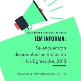 Leer más:IEM: Se encuentran disponibles los títulos de los Egresados 2018