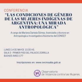 Leer más:Conferencia sobre Mujeres Indígenas en Argentina