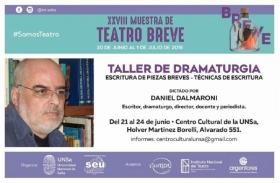 Leer más:Taller de Dramaturgia dictado por Daniel Dalmaroni
