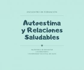 """Leer más:Encuentro de Formación de """"Autoestima y Relaciones Saludables"""""""