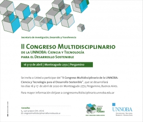 """Leer más:II Congreso """"Multidisciplinario de la UNNOBA: Ciencia y Tecnología para el   Desarrollo Sostenible"""""""