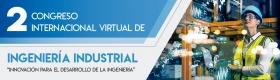 Leer más:II Congreso Internacional Virtual de Ingeniería Industrial