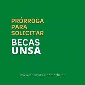 Leer más:Prórroga para solicitar becas de la UNSa