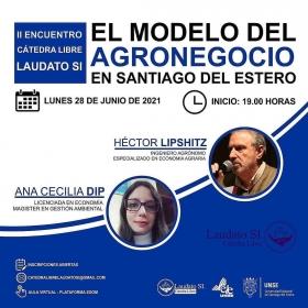 """Leer más:UNSE: """"Modelo del Agronegocio en Santiago del Estero"""""""