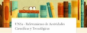 Leer más:CIUNSa: Relevamiento de Actividades Científicas y Tecnológicas