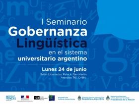Leer más:I Seminario de Gobernanza Lingüística en el Sistema Universitario Argentino