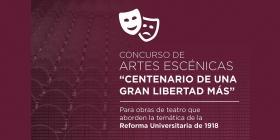 Leer más:Concurso de Artes Escénicas sobre el Centenario de la Reforma Universitaria