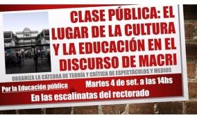 """Leer más:Clase Pública: """"El lugar de la Cultura y la Educación en el Discurso de Macri"""""""