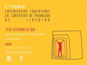 Leer más:1 Foro: Experiencias Educativas en contextos de privación de libertad
