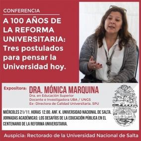 Leer más:A 100 años de la Reforma Universitaria: Tres postulados para pensar la Universidad hoy