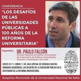 """Leer más:Conferencia del Dr. Paulo Falcón en """"Los desafíos de las universidades públicas a 100 años de la..."""