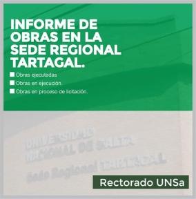 Leer más:Información sobre el estado de las Obras en la Sede Regional Tartagal