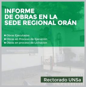 Leer más:Información sobre el estado de las Obras en la Sede Regional Orán
