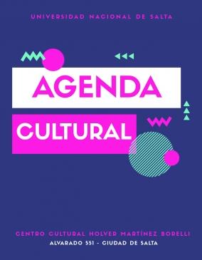 Leer más:Agenda Cultural de Noviembre 2019 del Centro Cultural Holver Martínez Borelli de la UNSa